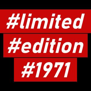 Hashtag Geburtstag Limited Edition 1971
