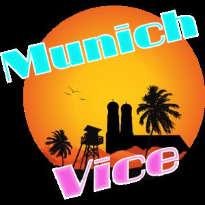Munich Vice Miami Vice Retro 80er