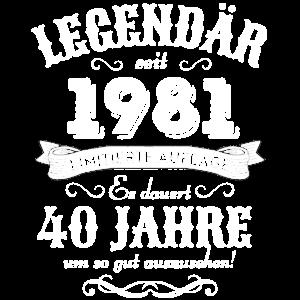 40. Geburtstag Legendär seit 1981 Retro