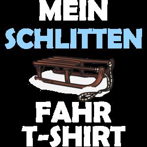 Mein Schlitten fahr T shirt