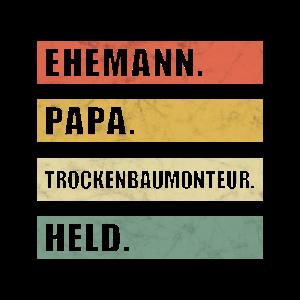 Ehemann Papa Trockenbaumonteur Trockenbau Spruch