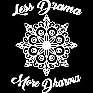 Weniger Drama mehr Dharma Yoga Rad Symbol Sport