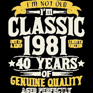 Jahrgang 1981 geboren 40. Geburtstag Spruch