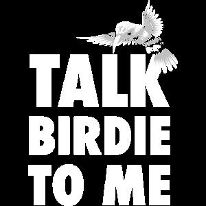 Talk Birdie To Me Kolibri Geschenk Vogelliebhaber