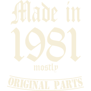 MADE IN 1981 MOSTLY ORIGINAL PARTS