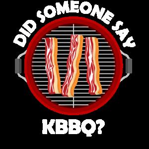 Hat jemand gesagt, KBBQ Korean BBQ drucken
