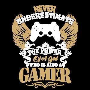 Never Underestimate The Power Of A Gamer Girl