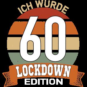 Ich wurde 60 Lockdown Edition