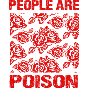 People Are Poison Soft Grunge Aesthetic Design