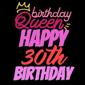 Birthday Queen 30