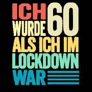 60. Geburtstag Shirt I Ich Wurde 60 Als Ich Im