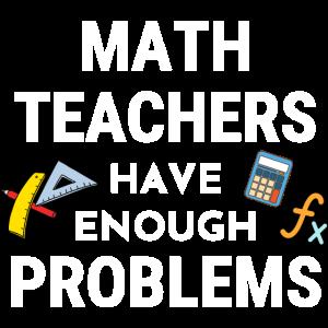 Math Teacher Teaching Funny Quote Saying School