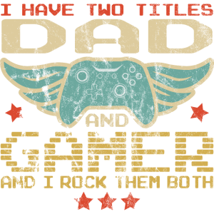 I HAVE TWO TITLES - DAD + GAMER Fun Video Games