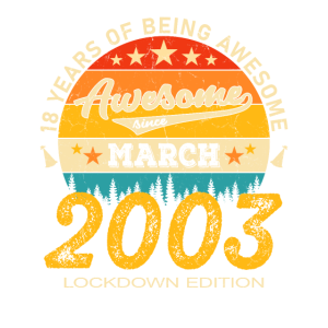 18. Geburtstag 18 Jahre Jahrgang 2003 März Lockdow