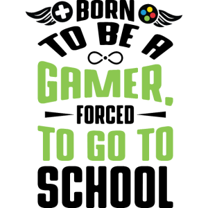 Als Gamer geboren | Schule Schüler