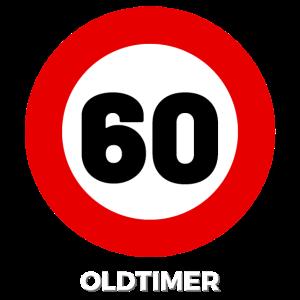 60 Geburtstag Oldtimer Verkehrsschild