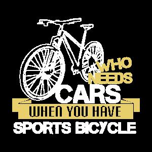 Wer braucht schon Autos wenn man ein Fahrrad hat