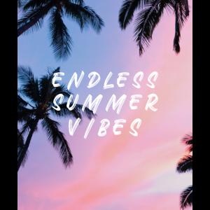 Endless Summer Vibes