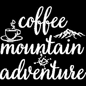 Climbing Hiking Coffee Mountain Adventure Quote