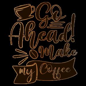 Mach meinen Kaffee Tasse Kaffeebohnen Spruch