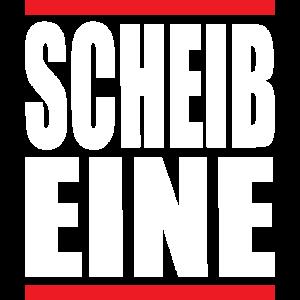 SCHEIB EINE