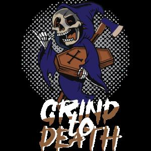 Grind to Death