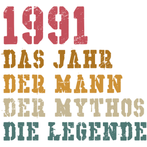 Jahrgang 1991 Mann Mythos Legende
