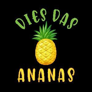 DIES DAS ANANAS