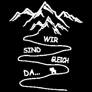 Berg Wandern Trekking Spruch Wir Sing Gleich Da