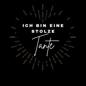 ICH BIN EINE STOLZE TANTE - Familie Tantchen