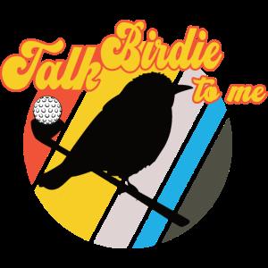 Golf - Sprich Birdie zu Mir
