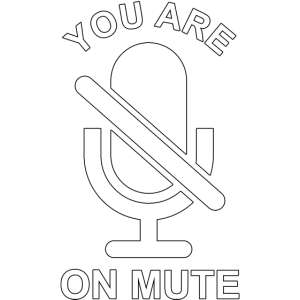 You are on mute