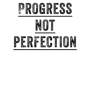 Fortschritt nicht Perfektion