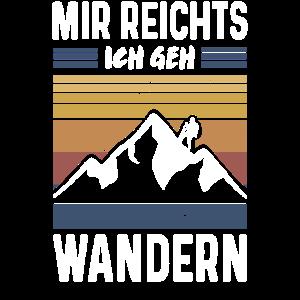 Mir Reichts Ich Geh Wandern Bergsteigen Vintage