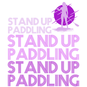 Stand Up Paddling Fan Lover SUP Gift 2v