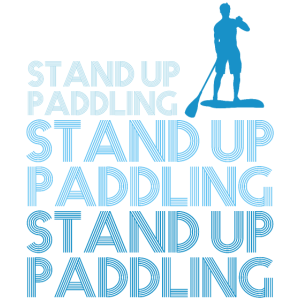 Stand Up Paddling Fan Lover SUP Gift