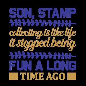 Sohn, Briefmarkensammeln ist wie Leben