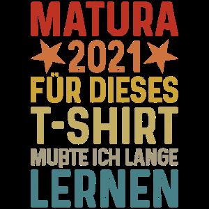 Matura 2021 Abschluss T-Shirt Schulabschluss