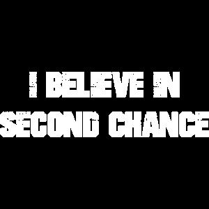 Ich glaube an die zweite Chance