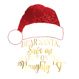 Lieber Weihnachtsmann, Rette mir einen Platz auf der Naughty List
