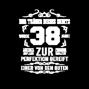 38. Geburtstag Zur Perfektion gereift Geschenkidee