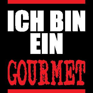 ICH BIN EIN GOURMET