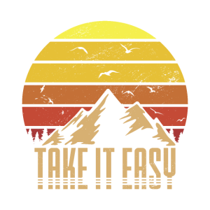 Take It Easy Retro Vintage Take It Easy
