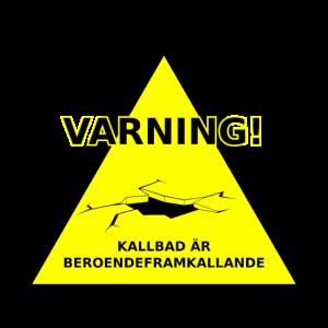 Warnung kalte Bäder