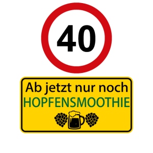 40 Ab jetzt nur noch Hopfensmoothie