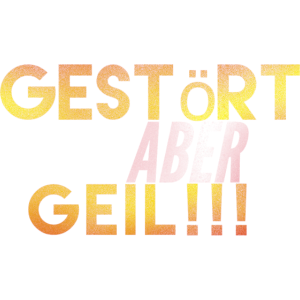 Geil!!!