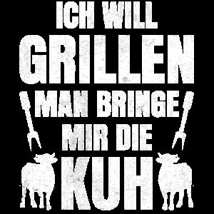 Ich will grillen man bringe mir dir Kuh Grillen
