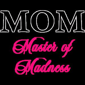 mom master of madness