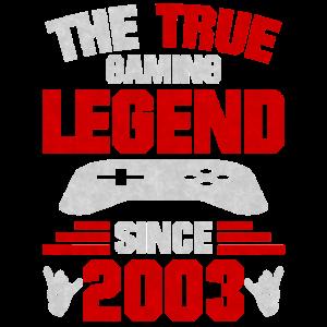 Gaming Legende Geboren 2003