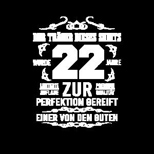 22. Geburtstag Zur Perfektion gereift Geschenkide